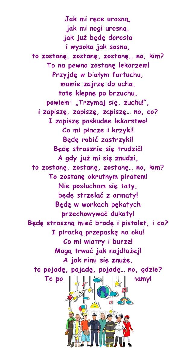 Wiersz Pt A Jak Będę Dorosła Danuta Wawiłow