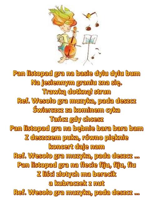 Piosenka Pt Pan Listopad Gra Na Basie Muz Kkwiatkowska