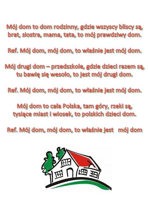 Piosenka Pt Mój Dom Sł S Karaszewski Muz T Strąk